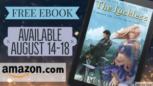 The Luckless Free August 14 to 18